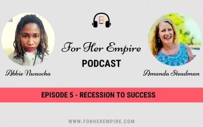 From Recession to Success with Amanda Steadman