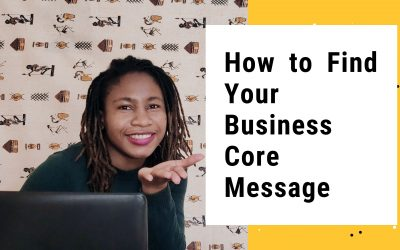How to Find Your Business Core Message