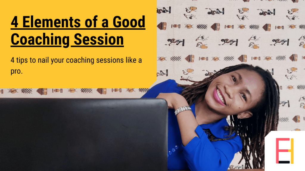 4 elements of a good coaching session